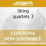 String quartets 3 cd musicale di Antonin Dvorak