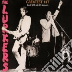 Lurkers - Greatest Hit-last Will And cd musicale di LURKERS THE