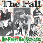 HIP PRIEST AND KALE.... cd musicale di Fall