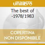 The best of -1978/1983 cd musicale