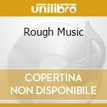ROUGH MUSIC cd musicale di Aeroplanes Blue