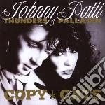 Johnny Thunders / Patti Palladin - Copy Cats cd musicale di THUNDERS & PALLADIN