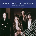 Only Ones - Big Sleep cd musicale di Ones Only