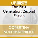 THE FIRST GENERATION/2ECOND EDITION cd musicale di SIGUE SIGUE SPUTNIK