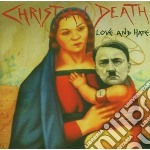 Christian Death - Love And Hate cd musicale di Death Christian