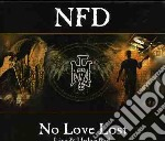 NO LOVE LOST-LIVE & UNLEASHED             cd musicale di NFD