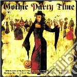 GOTHIC PARTY TIME                         cd musicale di ARTISTI VARI