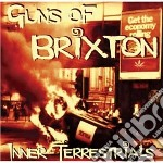 GUNS OF BRIXTON                           cd musicale di Terrestrial Inner