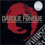 DARQUE FONQUE                             cd musicale di Artisti Vari