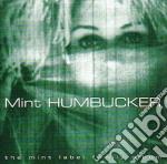 MINT HUMBUCKER                            cd musicale di Artisti Vari