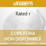Rated r cd musicale di Kelly R
