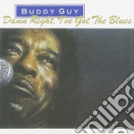 DAMN RIGHT,I'VE GOT THE BLUES cd musicale di GUY BUDDY