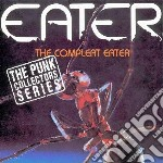 Eater - Complete Eater cd musicale di EATER