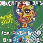 Chaotic Dischord - Their Greatest Fuckin  H cd musicale di Dischord Chaotic