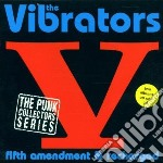 Vibrators - Fifth Amendment / Rechar cd musicale di VIBRATORS