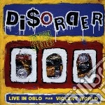 Disorder - Live In Oslo / Violent W cd musicale di DISORDER