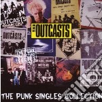 PUNK SINGLES COLLECTION                   cd musicale di OUTCASTS