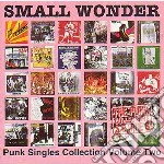 SMALL WONDER PUNK SINGLE                  cd musicale di Artisti Vari