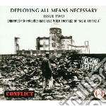 Conflict - Deploying All Means Nece cd musicale di CONFLICT