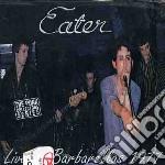 LIVE AT BARBARELLAS 1977 cd musicale di EATER