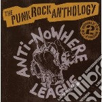 Anti-Nowhere League - Punk Rock Anthology cd musicale di League Anti-nowhere