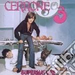 Cerrone - Cerrone 3 - Supernature cd musicale di Cerrone