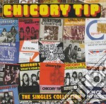 Chicory Tip - The Singles Collection cd musicale di Tip Chicory