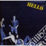Keeps us off the streets cd musicale di HELLO