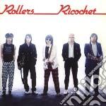 RICOCHET                                  cd musicale di BAY CITY ROLLERS