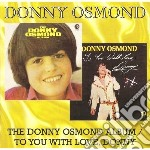 Osmond, Donny - Donny Osmond Album / Toyou With Love, Do cd musicale di Donny Osmond