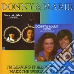 I'M LEAVING IT ALL UP TO YOU / MAKE THE   cd musicale di DONNY & MARIE (OSMON