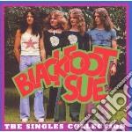 Blackfoot Sue - Singles Collection cd musicale di Sue Blackfoot