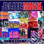Blue Mink - Singles Collection cd musicale di Mink Blue