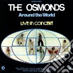 Around the world - livein concert cd musicale di Osmonds