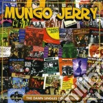Dawn singles collection cd musicale di Mungo Jerry