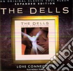 Dells - Love Connection - Expanded Edition cd musicale di Dells