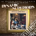 You name it - expanded edition cd musicale di Superiors Dynamic