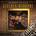 Only human - expanded edition cd musicale di Jeffrey Osborne
