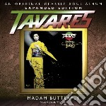 Tavares - Madam Butterfly - Expanded Edition cd musicale di Tavares