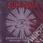 PROCESSED FOR DNA  (ANTHOLOGY 1990-2010)  cd musicale di Dial Sun