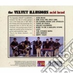 Velvet Illusions - Acid Head cd musicale di Illusions Velvet