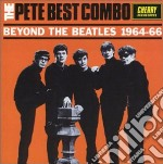 Pete Best Combo - Beyond The Beatles - 196 cd musicale di Pete combo Best