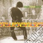 Turner, Simon Fisher - Still Moving Light cd musicale di Simon fisher Turner