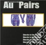 Au Pairs - Best Of cd musicale di Pairs Au