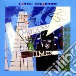 Latin Quarter - Modern Times cd musicale di Quarter Latin