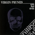 Virgin Prunes - Sons Find Devils cd musicale di Prunes Virgin