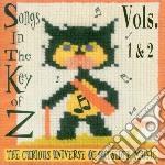 SONGS IN THE KEY OF Z                     cd musicale di Artisti Vari