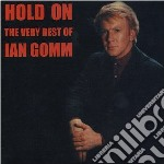 Ian Gomm - Hold On - Best Of cd musicale di Ian Gomm