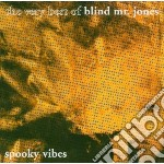 Blind Mr Jones - Spooky Vibes cd musicale di Mr.jones Blind
