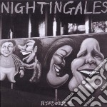Nightingales - Hysterics cd musicale di NIGHTINGALES